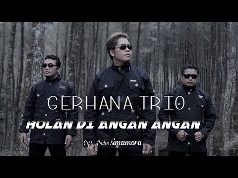 HOLAN DI ANGAN ANGAN - GERHANA TRIO