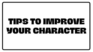Tips to improve your character - Illustrated | Nouman Ali Khan