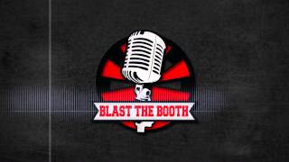 Blast The Booth COMING SOON!!!
