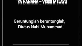 Ya Hanana Versi Melayu upload by Sufian Isa