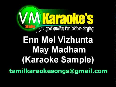 May Madham - Enmel Vizhuntha Karaoke Sample video