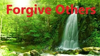 download lagu Forgive Others - Let Go Of Grudges Free Yourself gratis