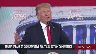 President Donald Trump delivers remarks at CPAC conference   ABC News