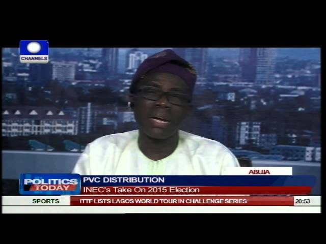 Politics Today: INEC Explains PVC Distribution, Readiness For 2015 Elections PT2