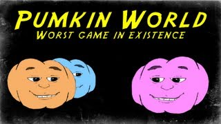 WORST GAME IN EXISTENCE?! Pumkin World!