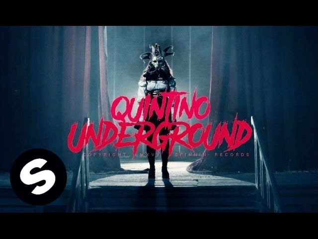 Quintino - Underground (Official Music Video)