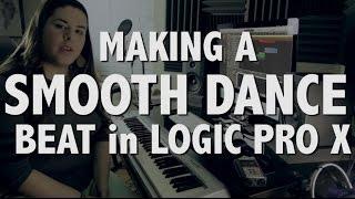 Ep. 4 - Making a Smooth Dance Beat [StarFox Vibes] - Logic Pro X