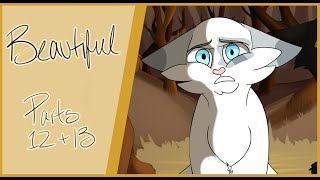Beautiful: Ivypool [Part 12 and 13]