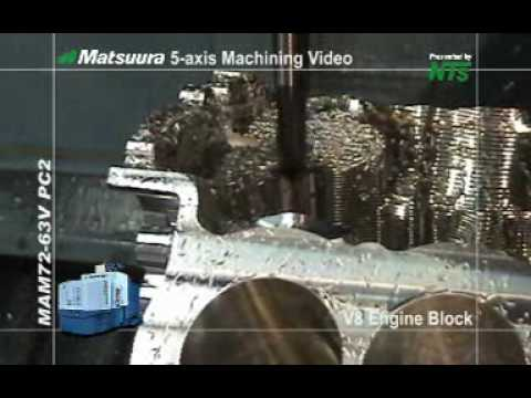 Matsuura Maxia: V8 Engine Block Machined From Solid Video