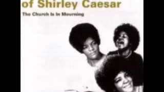 "Shirley Caesar-""Have You Got Good Religion""- Track 7"