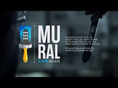 Trailer MURAL: El sueño más alto de Durango, México. Próximamente!