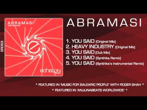 Abramasi - You Said / Heavy Industry EP (with Synthika Remix)