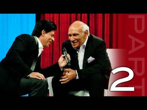 Shah Rukh Khan In Conversation With Yash Chopra - Part 2