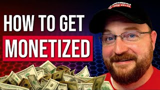 How To Get Monetized On YouTube 2019