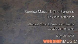 Sunrise Mass - Ola Gjeilo