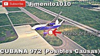 TRAGEDIA CUBANA 972  😔 (Reconstrucción) ¿Reversor de Empuje? Bueno