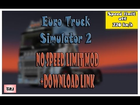euro truck simulator 2 no-speed-limit mod