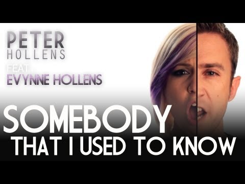Somebody That I Used To Know - Gotye - Peter Hollens feat. Evynne - A cappella C