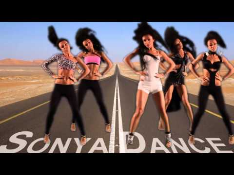 SONYA DANCE   BEYONCE Run The World