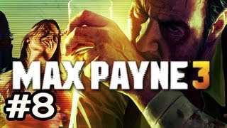 Max Payne 3 Walkthrough w/Nova Ep.8 - MAN ON THE ROOFTOPS