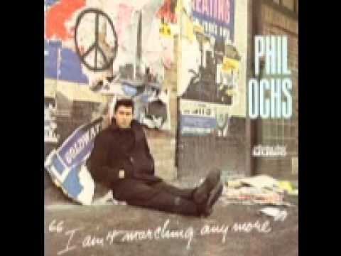 Phil Ochs - I Aint Marching Anymore