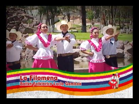 La Filomena - Ballet Folklorico Lucio Gamboa