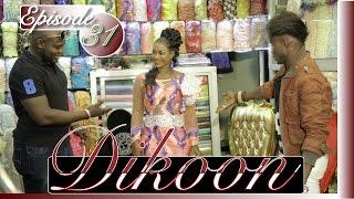Série | Dikoon - Episode 31