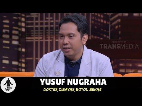 Download Yusuf Nugraha, Dokter Bertarif Botol Bekas   HITAM PUTIH 10/07/18 3-4 Mp4 baru