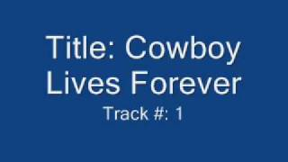 Watch Dixie Chicks The Cowboy Lives Forever video