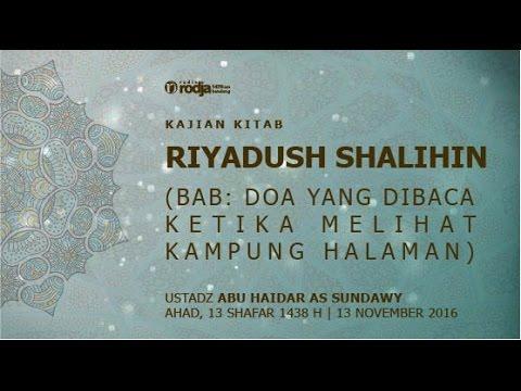 Syarah Riyadhus Shalihin | Bab Adab Safar | Ustadz Abu Haidar As  Sundawy