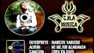 Descargar Musica Cristiana Gratis C.M.A musica: Marcos yaroide