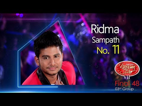 Dream Star Season 7 | Final 48 ( 03rd Group ) Ridma Sampath ( 17-06-2017 )