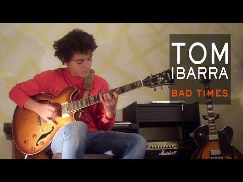 Bad Times-Composition Tom Ibarra (15yo)-Décembre 2014