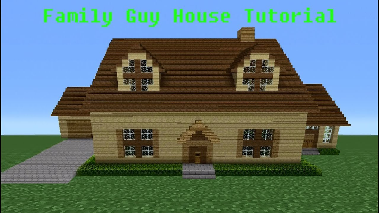 Minecraft Tutorial How To Make The Family Guy House