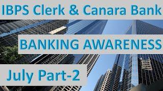 Banking Awareness July Part-2 || IBPS Clerk Mains 2018|| Canara Bank PO