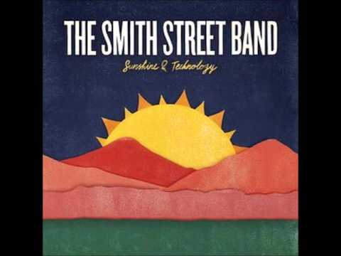 The Smith Street Band - Young Drunk