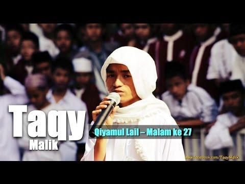 Taqiyuddin Malik  - Ramadhan Qiyamul Lail - Malam 27