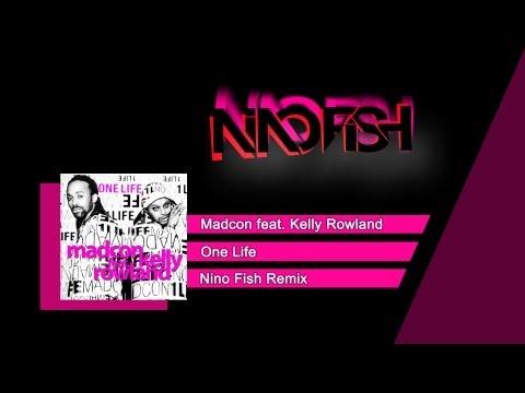Madcon feat. Kelly Rowland - One Life (Nino Fish Remix)
