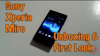Sony Xperia Miro Unboxing & First Look