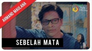 Armand Maulana Sebelah Mata Official Audio Clip