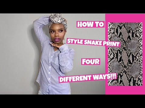 HOW TO STYLE SNAKE PRINT FOUR DIFFERENT WAYS!!!