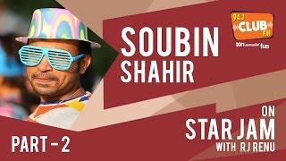 Soubin Shahir - Star Jam (Part 2) | Feb 2016 - Club FM