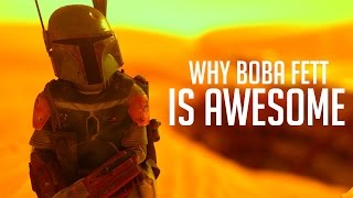 Why People Love Boba Fett