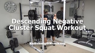 Build a Bigger Squat With This Descending Negative Cluster Squat Workout