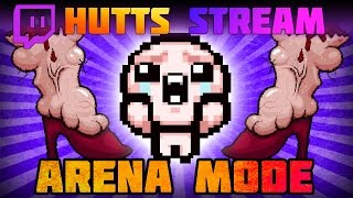 Arena Mode - Hutts Streams Afterbirth+