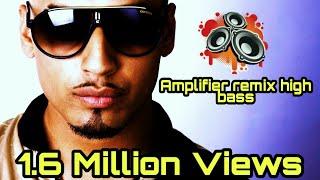 download lagu Imran Khan  Amplifier  Remix  High Bass gratis