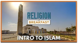 Video: Introduction to Islam - Religion For Breakfast