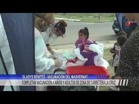 Completan vacunación a niños y adultos en la zona de Carretera la Cruz