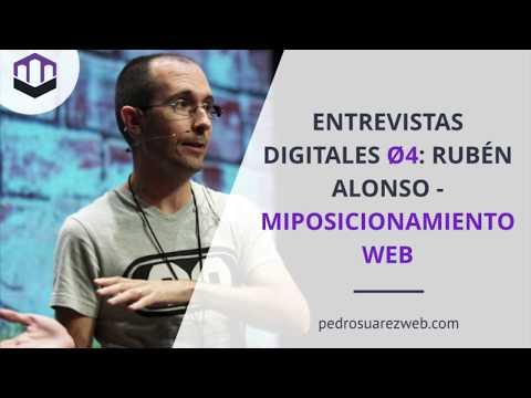 Entrevistas Digitales Ø4: Rubén Alonso de miposicionamientoweb.es