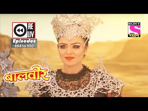 Weekly Reliv - Baalveer - 10th Mar to 16th Mar 2018 - Episode 894 to 900 thumbnail